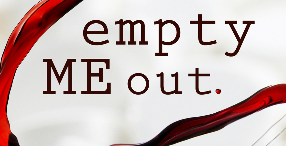 EMPTY ME OUT: Book One in the LIQUID Series by Author S A Healey
