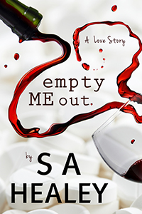 Click for More About EMPTY ME OUT by Author S A Healey